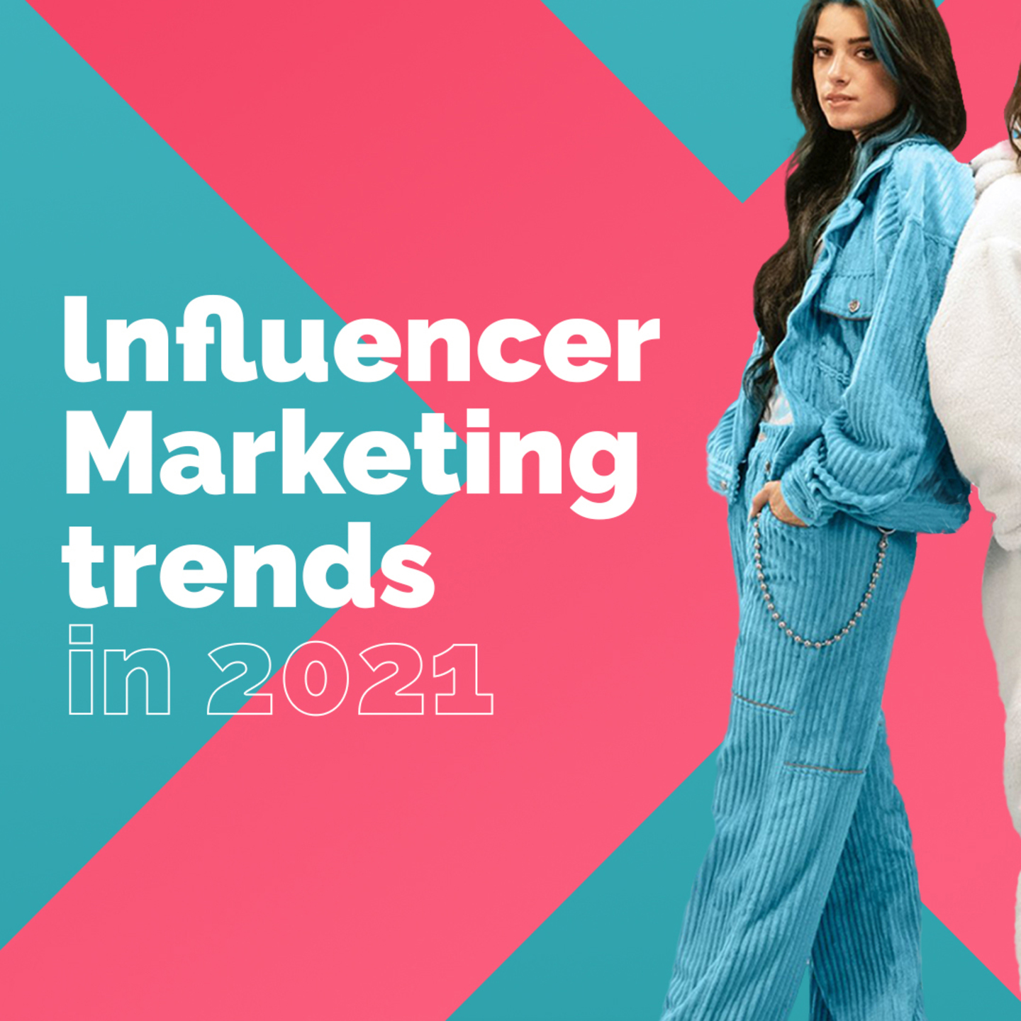 Influencer trends 2021 - How the pandemic change the industry.
