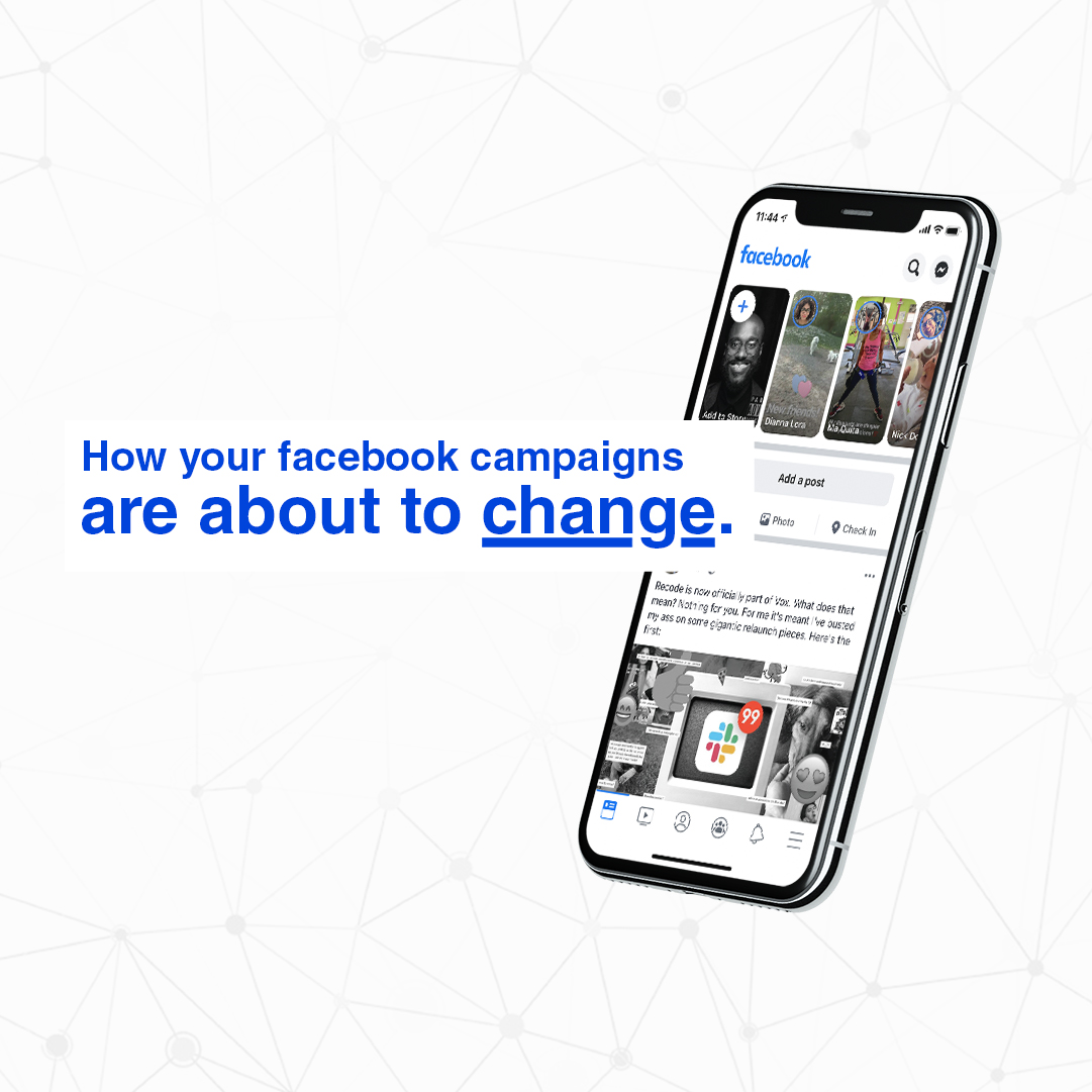 How your Facebook campaigns are about to change