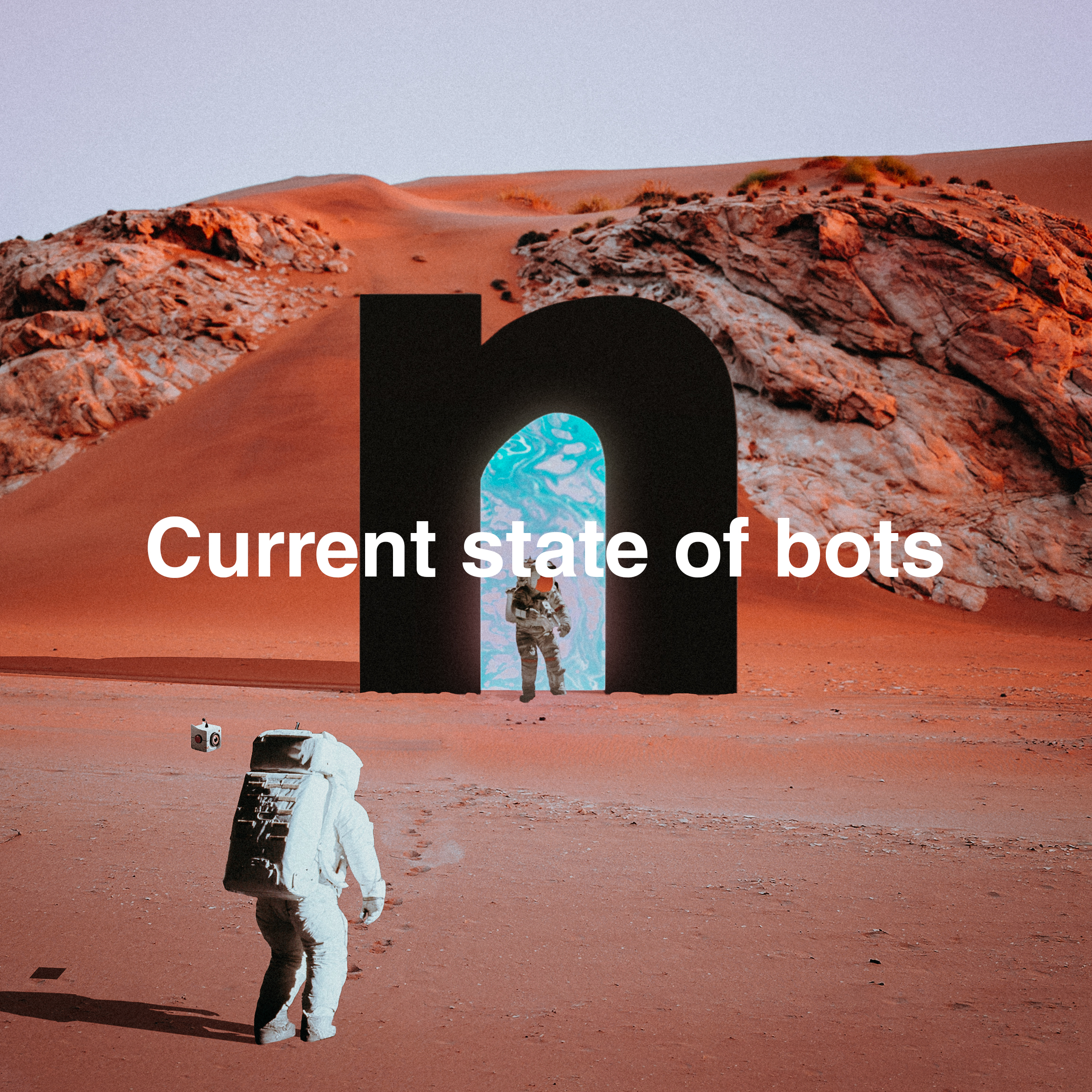 Current state of bots