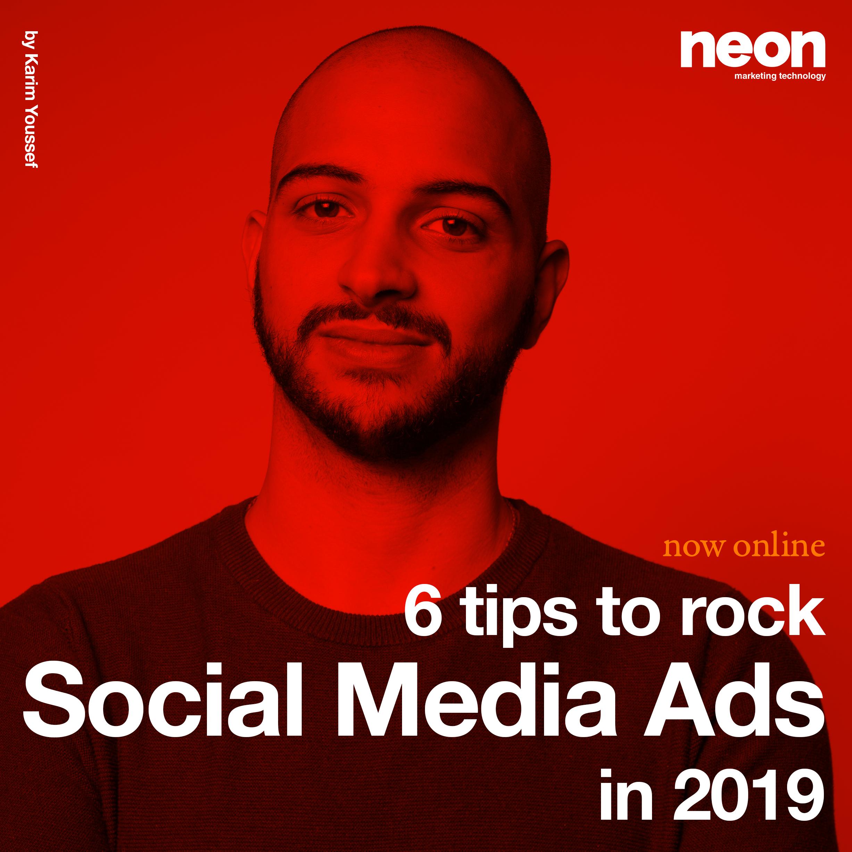 6 tips to rock social media ads in 2019