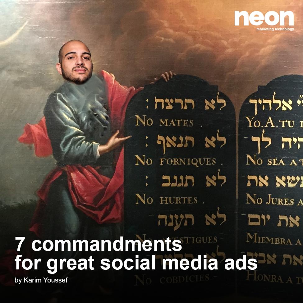 7 commandments for better Social Media ads